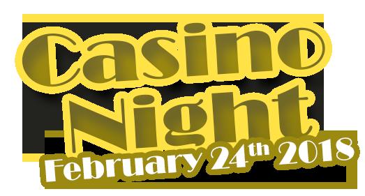 Casino Night Feb. 24th 2018